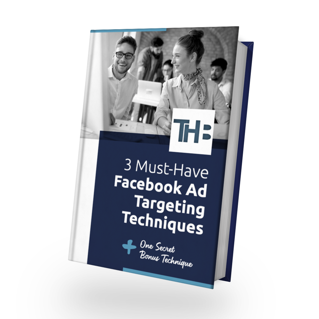3 Must-Have Facebook Ad Targeting Techniques