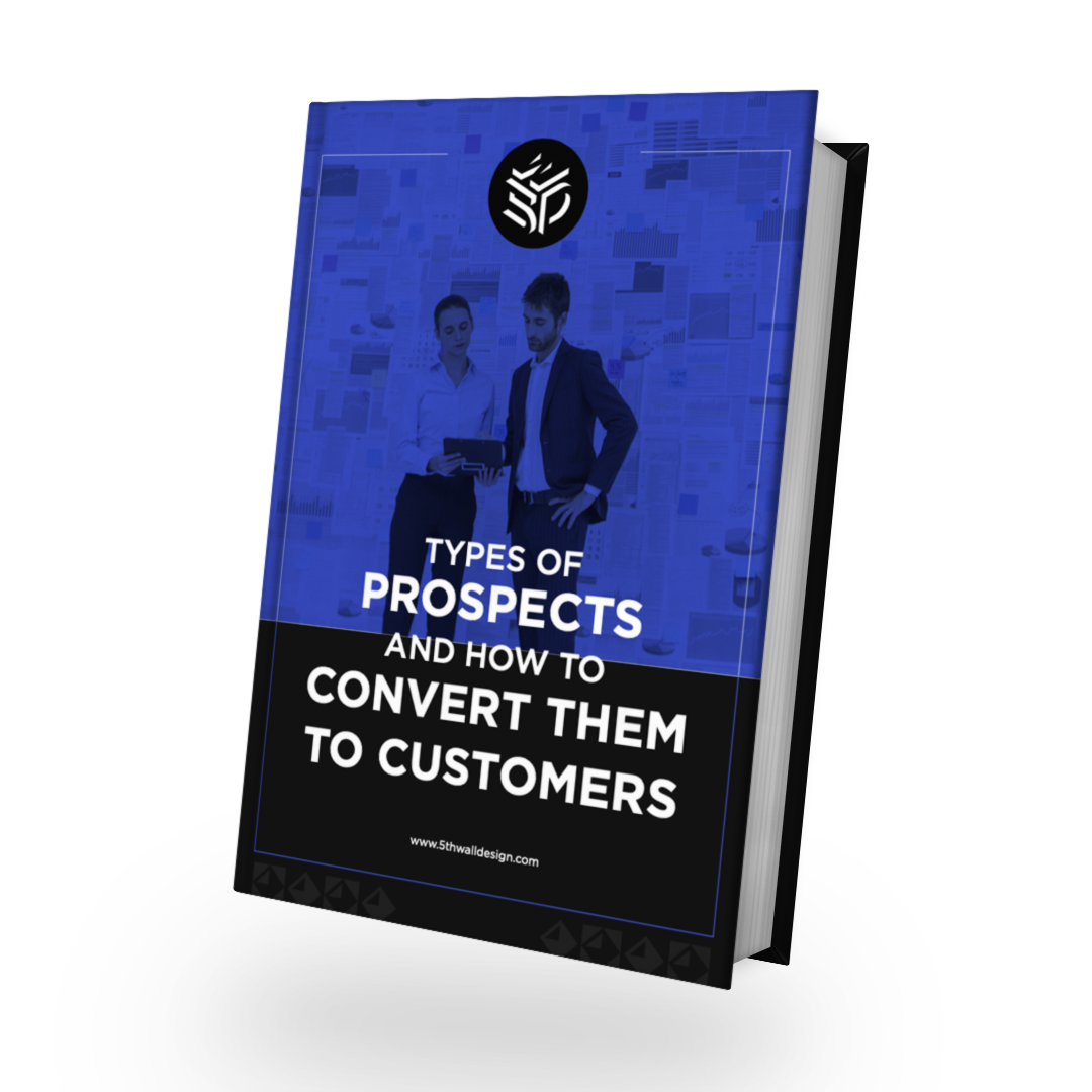 Types Of Prospects And How To Convert Them To Customers