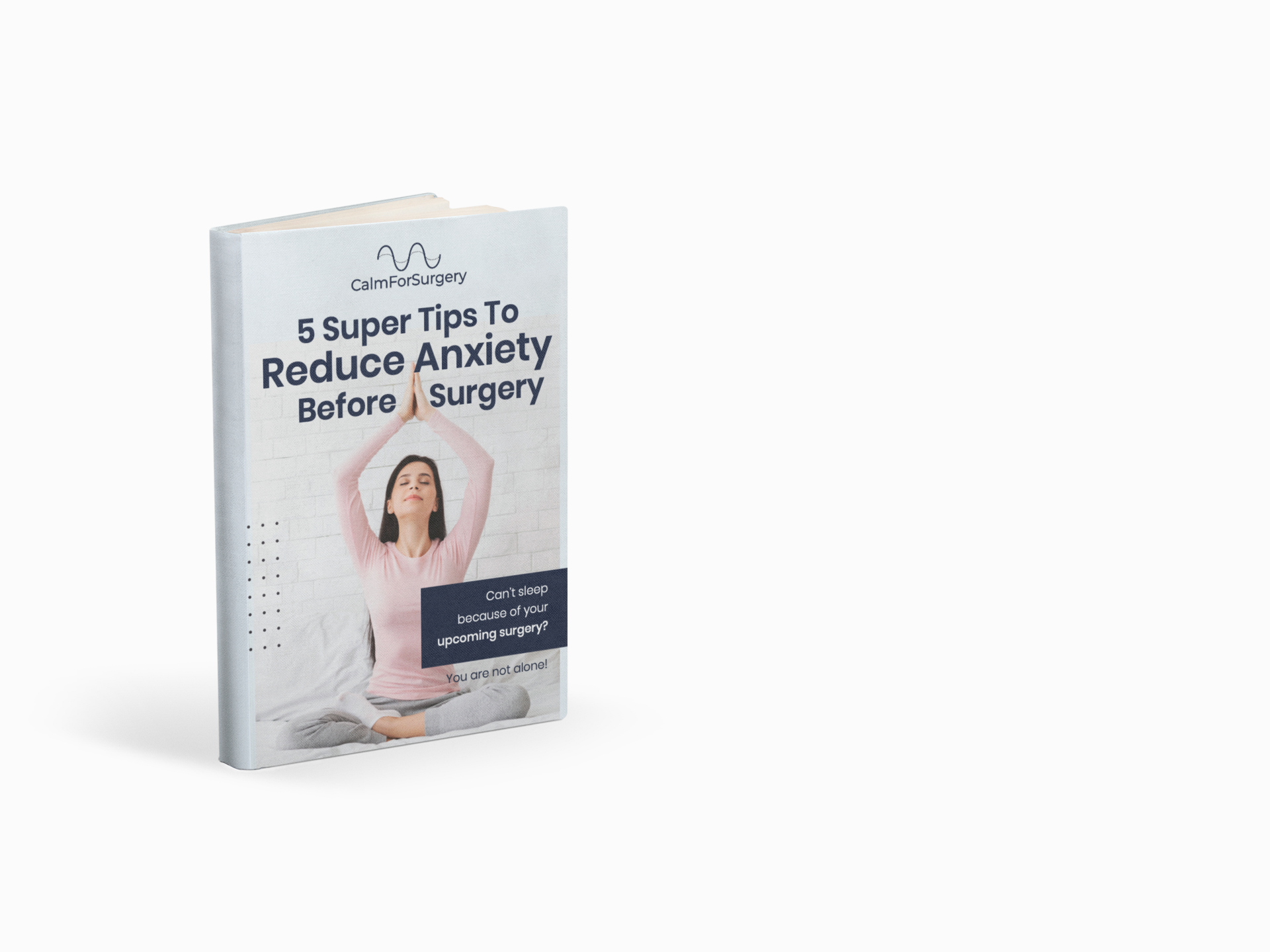 5 Super Tips To Reduce Anxiety Before Surgery